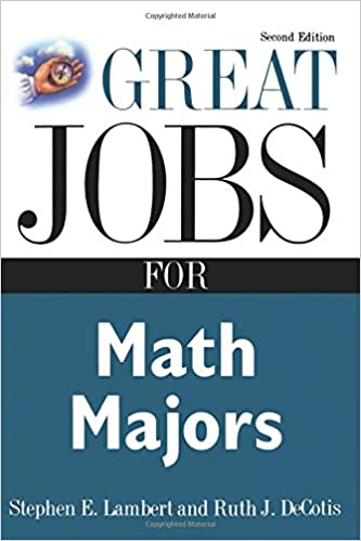 Great Jobs for Math Majors, Second ed. (Great Jobs For...Series ...