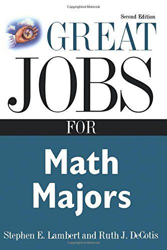 Download Great Jobs for Math Majors, Second ed. (Great Jobs For…Series) ebook