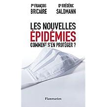 Les Nouvelles épidémies - Comment s'en protéger ? (DOCS, TEMOIGNAG)