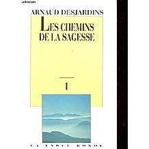 LES CHEMINS DE LA SAGESSE T2 P