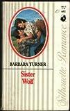 Sister Wolf, Barbara Turner, 0373086415
