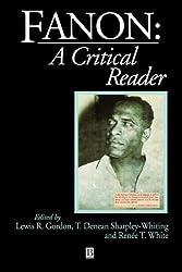 Fanon: A Critical Reader (Blackwell Critical Reader)