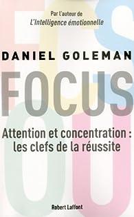 Focus par Daniel Goleman