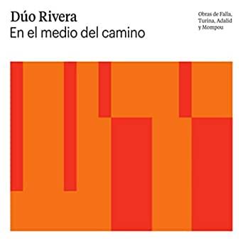 En El Medio Del Camino By Dúo Rivera On Amazon Music