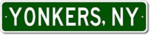 Yonkers, New York - USA City and State Street Sign - Personalized Metal Street Sign, Man Cave Destination Sign, Idea, Pub Bar Wall Decor, Made in USA - 4x18 inches