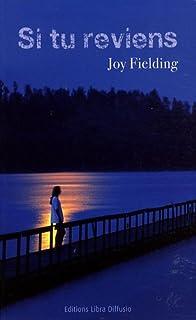Si tu reviens..., Fielding, Joy