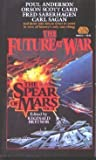 SPEAR OF MARS (The Future at War)
