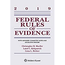 2019 Federal Rules of Evidence (Supplements)