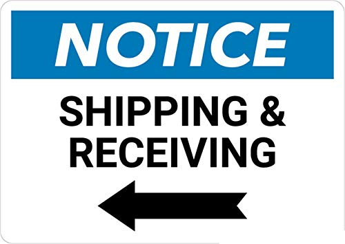 Safety Sign Wall Decal Vinyl Notice:Shipping & Receiving with Left Arrow Waterproof for Indoor & Outdoor Use 10