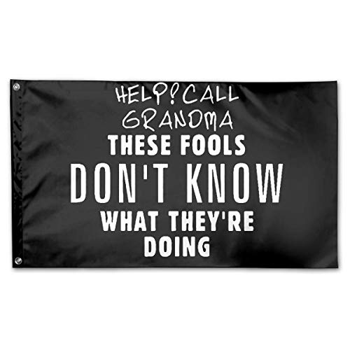 WINDST Personalized Help Call Grandma These Fools Logo Garden Flag 3x5 ft Outdoor Garden Decorative Banner Black ()