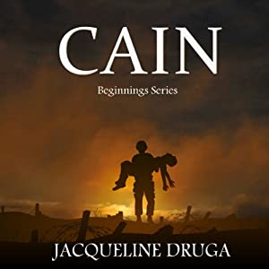 Cain: Beginnings Series, Book 2 Audiobook
