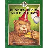 Bunnies, Bears and Birthdays, Marti Abbott and Betty J. Polk, 0822406381