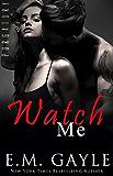 Watch Me (Purgatory Club Series Book 2)