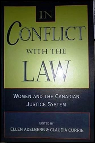 In Conflict With the Law: Women and the Canadian Justice