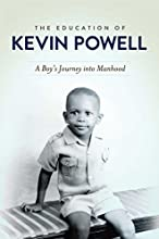 The Education of Kevin Powell: A Boy's Journey into Manhood