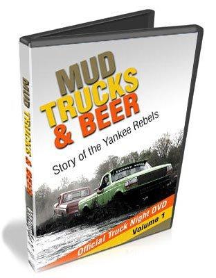 Mud Trucks & Beer: Story of the Yankee Rebels