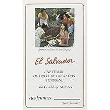 EL SALVADOR UNE FEMME DU FRONT DE LIBÉRATION TÉMOIGNE