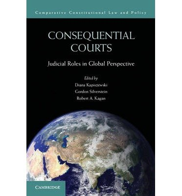[(Consequential Courts: Judicial Roles in Global Perspective )] [Author: Diana Kapiszewski] [Apr-2013]
