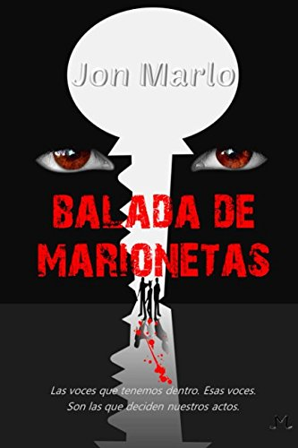 Balada de marionetas Tapa blanda – 12 mar 2018 Jon Marlo Independently published 1980535817