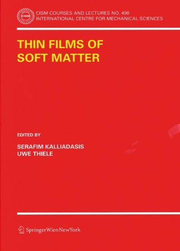 Thin Films of Soft Matter (CISM International Centre for Mechanical Sciences)