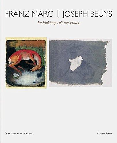 Franz Marc Und Joseph Beuys - Im Einklang Mit Der Natur (German Edition) PDF