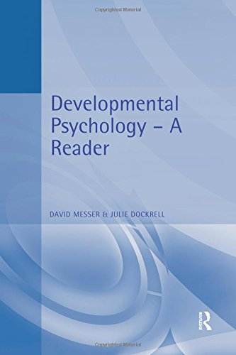 Developmental Psychology: A Reader