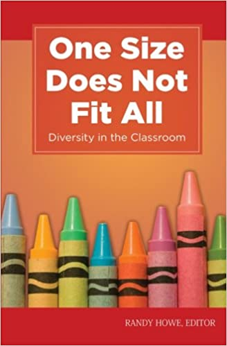 a865739810df Amazon.com  One Size Does Not Fit All  Diversity in the Classroom (Kaplan  Voices Teachers) (9781607141150)  Randy Howe  Books