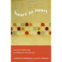 Heart to Heart: Fourteen Gatherings for Reflection and Sharing