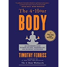 The 4-Hour Body by Ferriss, Timothy. (Harmony,2010) [Hardcover]