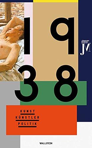 1938: Kunst - Künstler - Politik