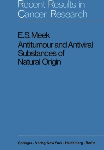 Antitumour and Antiviral Substances of Natural Origin (Recent Results in Cancer Research)