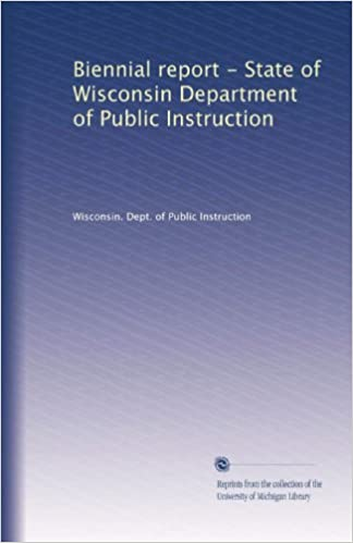 Biennial Report State Of Wisconsin Department Of Public