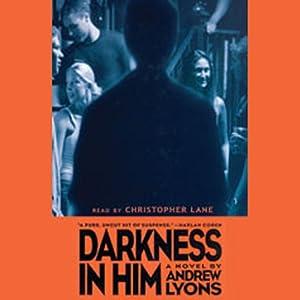 Darkness in Him  Audiobook