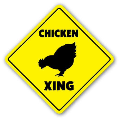CHICKEN CROSSING Sign xing signs rancher farmer gift gag funny raising breeding (Funny Chicken Sign compare prices)
