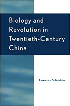 Book Biology and Revolution in Twentieth-Century China (Asia/Pacific/Perspectives)