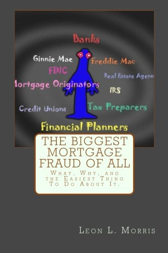 The Biggest Mortgage Fraud of All ebook
