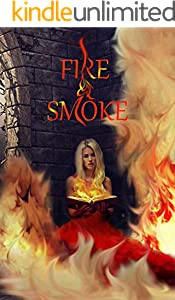 Fire & Smoke (The Red Masques Book 4)