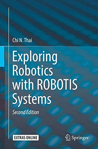 Exploring Robotics with ROBOTIS Systems by Springer