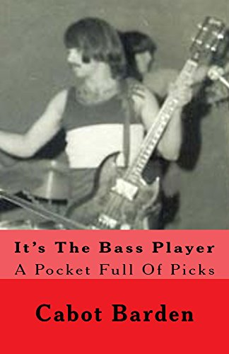 It's The Bass Player: A Pocket Full Of Picks (The Toby Series Book 1)