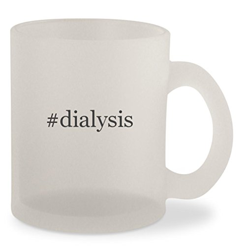 #dialysis - Hashtag Frosted 10oz Glass Coffee Cup Mug