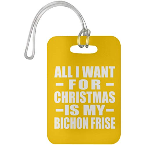 All I Want For Christmas Is My Bichon Frise - Luggage Tag Athletic Gold/One Size, Travel Cruise Suitcase Bag-gage Tag (Tag Leather Bichon Luggage Frise)