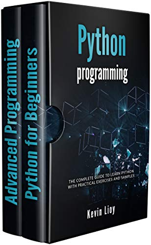 Python Programming: The complete guide to learn Python with practical exercises and samples. Includes Python for Beginners and Python Advanced Programming. Epub