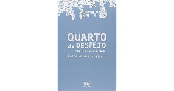 DE DESPEJO MARIA CAROLINA DE QUARTO LIVRO JESUS DE BAIXAR