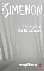 The Night at the Crossroads (Inspector Maigret Book 7)