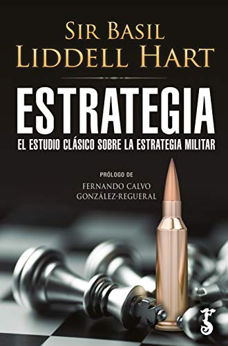 ESTRATEGIA ESTUDIO CLASICO SOBRE ESTRATEGIA MILITAR