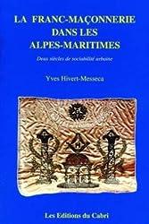 La franc-maçonnerie dans les Alpes-Maritimes
