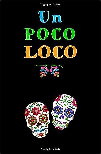 Dia Quote | Un Poco Loco Blank Journal And Movie Quote Dia De Los Muertos