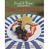 Food and Wine's Favorite Desserts, Food and Wine New York, N. Y. Staff, 0916103501