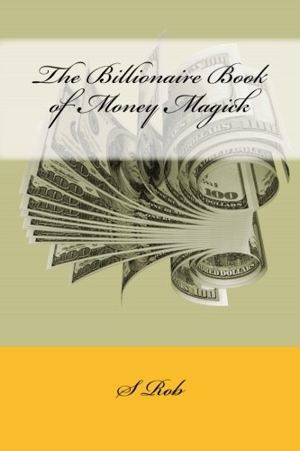Download The Billionaire Book of Money Magick ebook