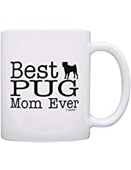 Dog Lover Mug Best Pug Mom Ever Dog Puppy Supplies Gift Coffee Mug Tea Cup White